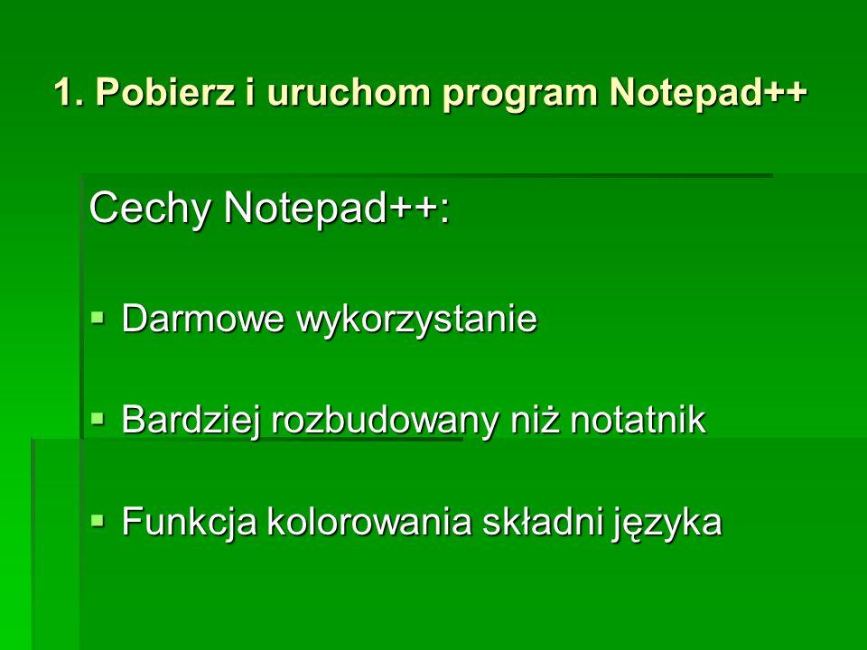 1. Pobierz i uruchom program Notepad++