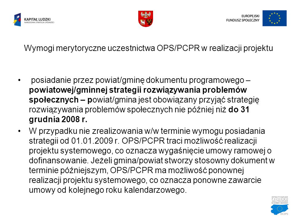Wymogi merytoryczne uczestnictwa OPS/PCPR w realizacji projektu