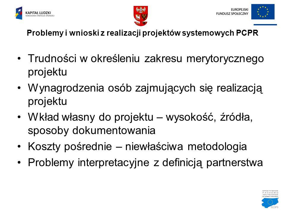 Problemy i wnioski z realizacji projektów systemowych PCPR