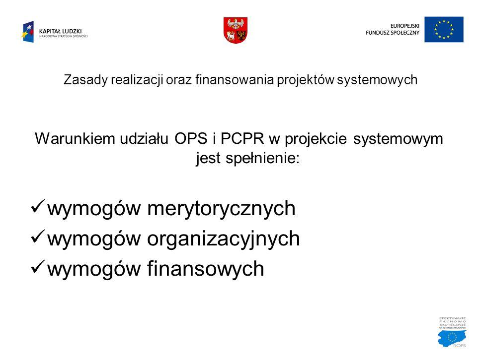 Zasady realizacji oraz finansowania projektów systemowych