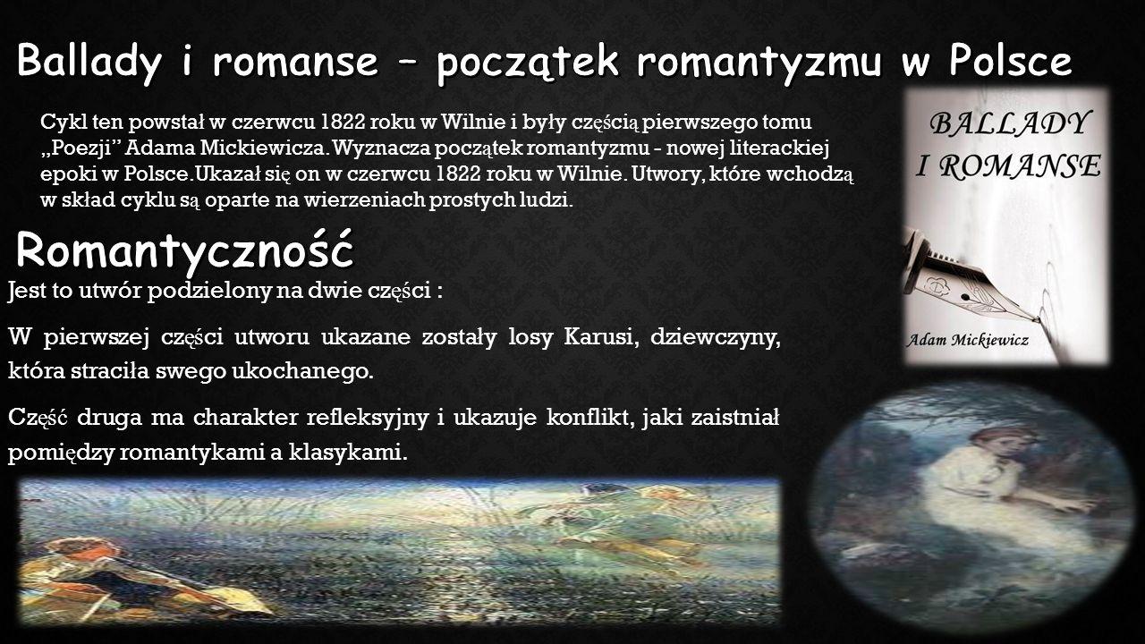 Ballady i romanse – początek romantyzmu w Polsce