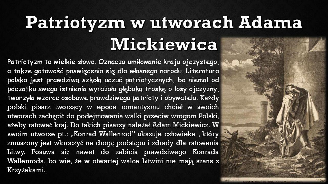 Patriotyzm w utworach Adama Mickiewica