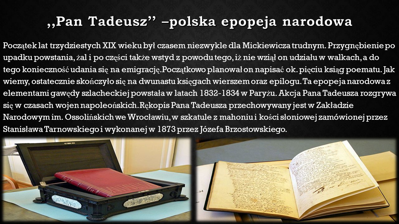 ,,Pan Tadeusz'' –polska epopeja narodowa