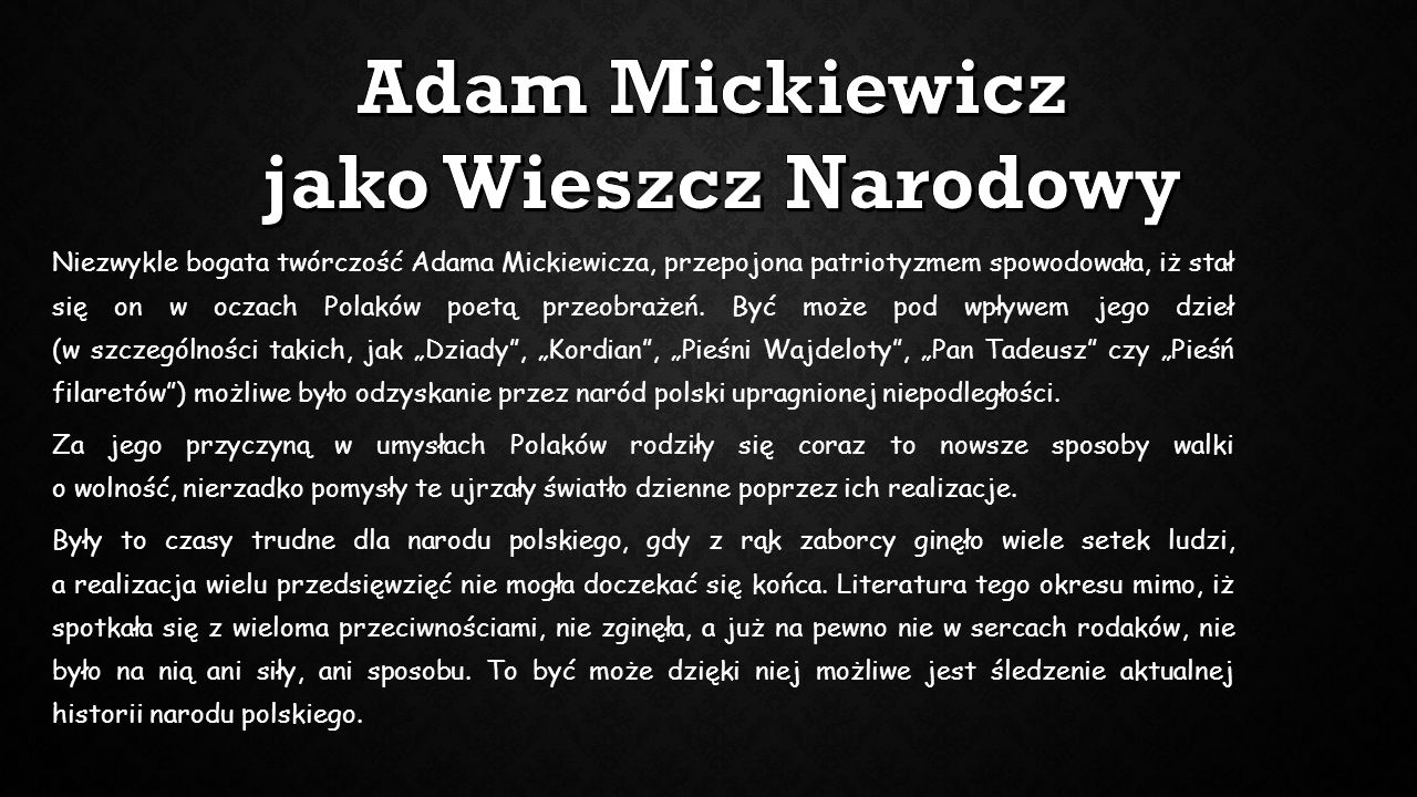 Adam Mickiewicz jako Wieszcz Narodowy