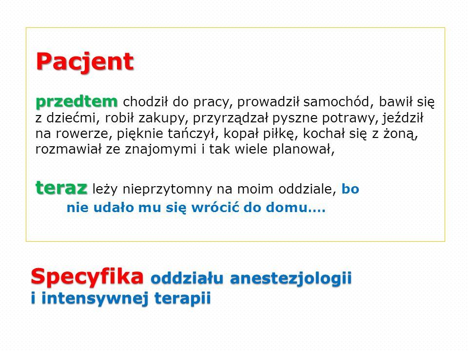 Specyfika oddziału anestezjologii i intensywnej terapii