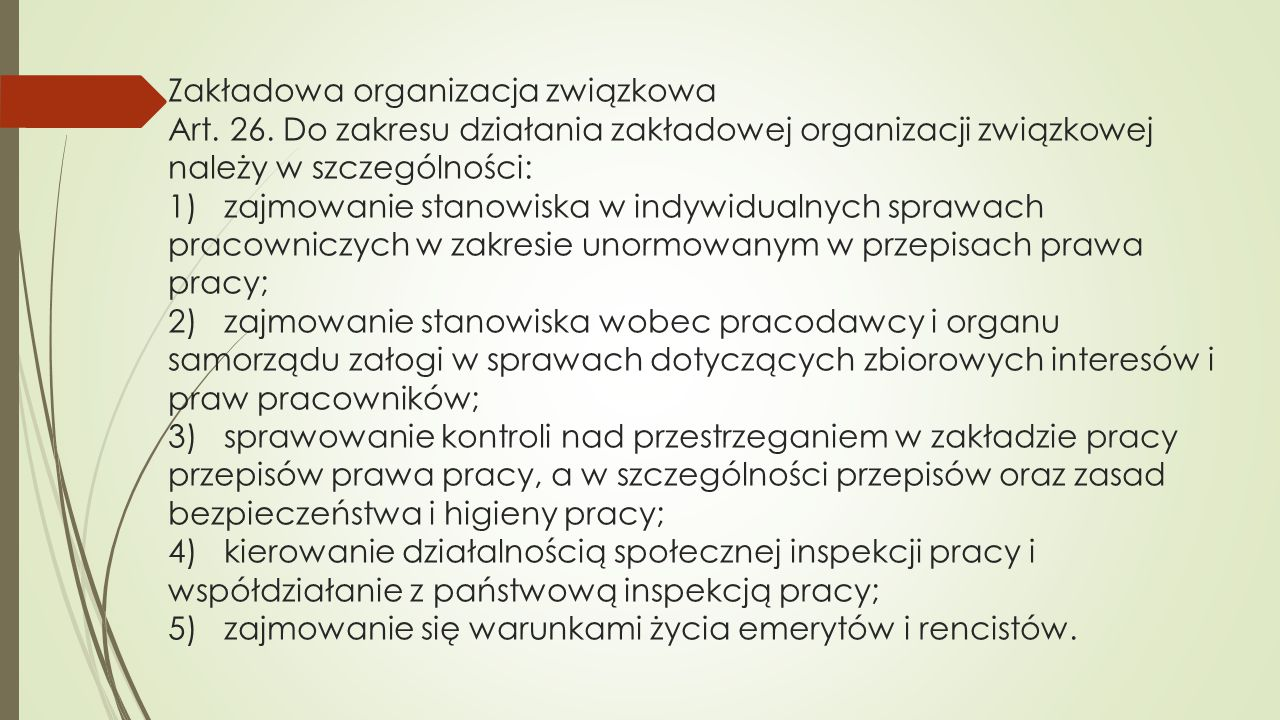 Zakładowa organizacja związkowa Art. 26