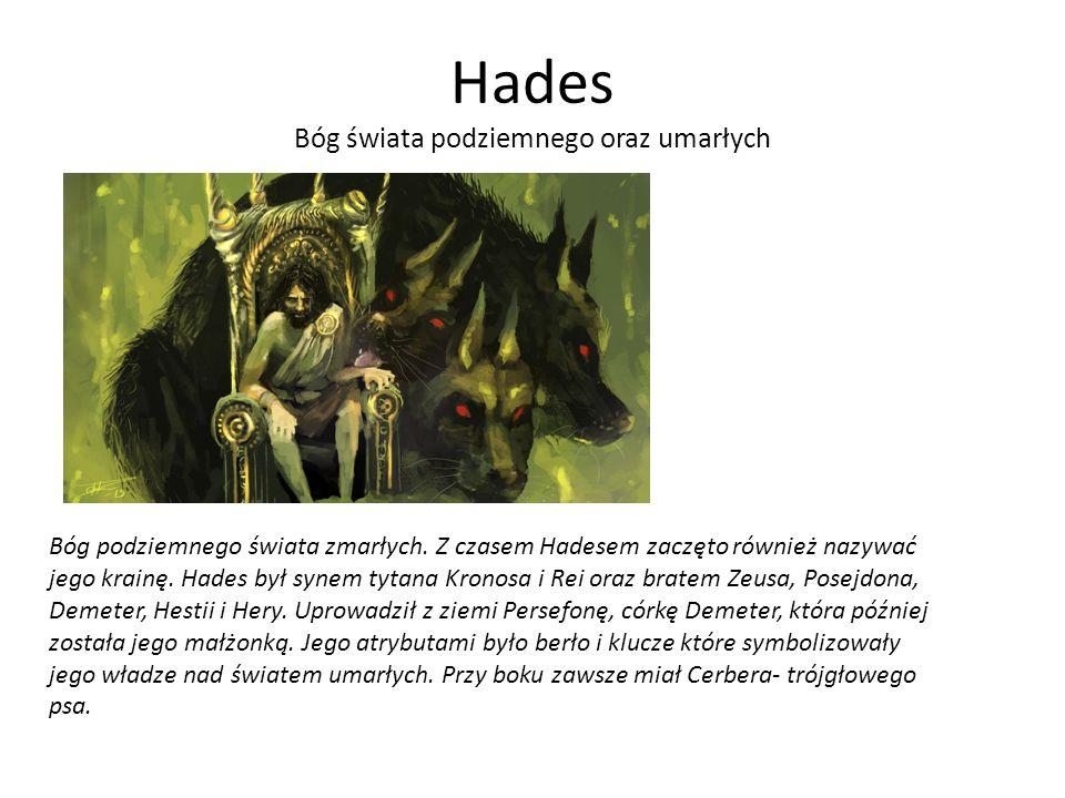 Hades Bóg świata podziemnego oraz umarłych