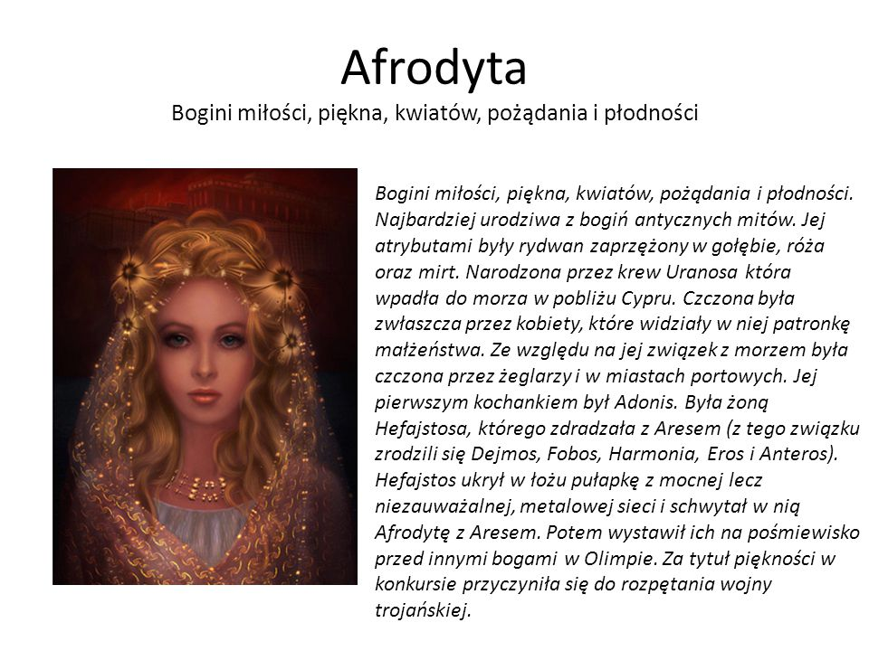 Afrodyta Bogini miłości, piękna, kwiatów, pożądania i płodności