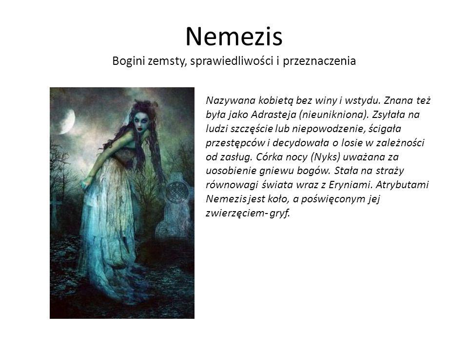 Nemezis Bogini zemsty, sprawiedliwości i przeznaczenia