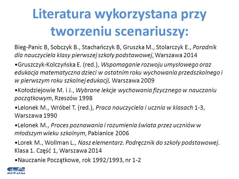 Literatura wykorzystana przy tworzeniu scenariuszy: