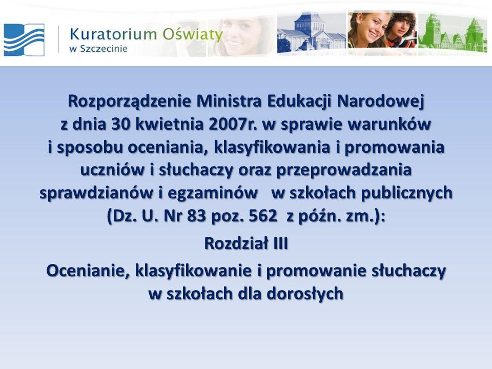 Rozporządzenie Ministra Edukacji Narodowej z dnia 30 kwietnia 2007r