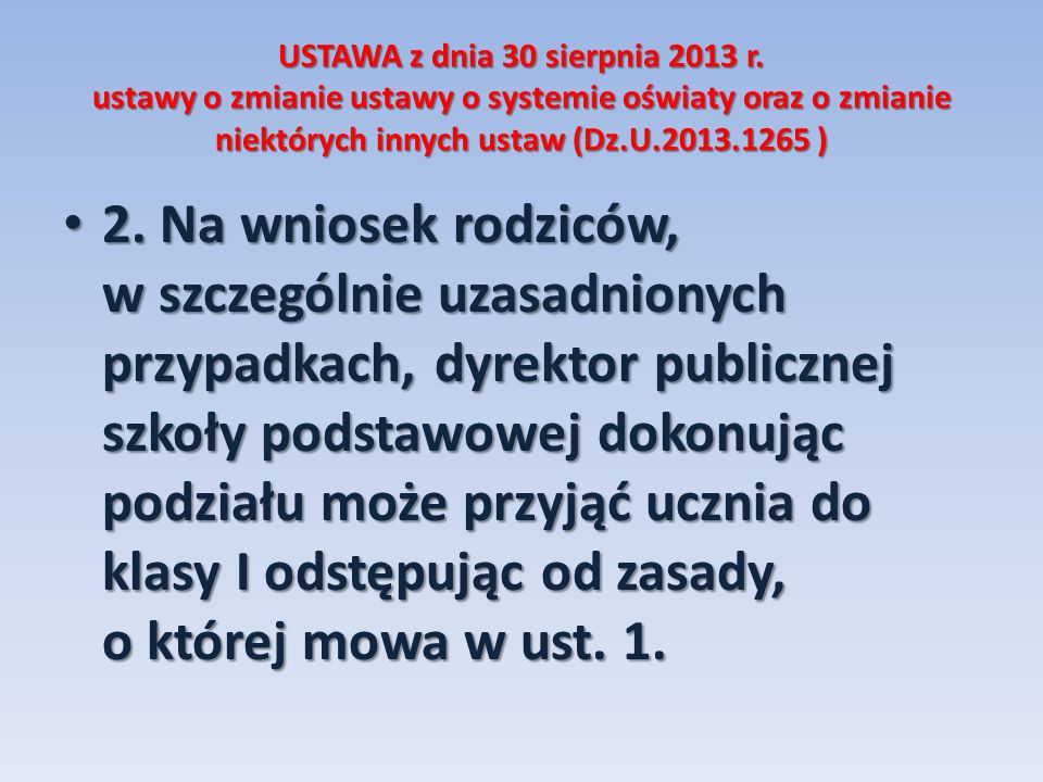 USTAWA z dnia 30 sierpnia 2013 r