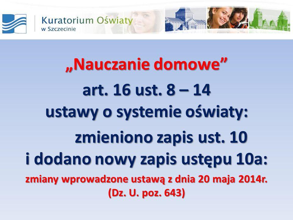 art. 16 ust. 8 – 14 ustawy o systemie oświaty: