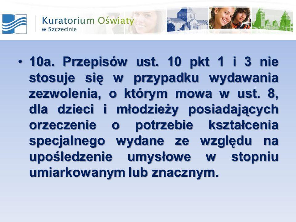 10a. Przepisów ust.