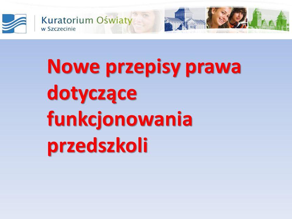 Nowe przepisy prawa dotyczące funkcjonowania przedszkoli
