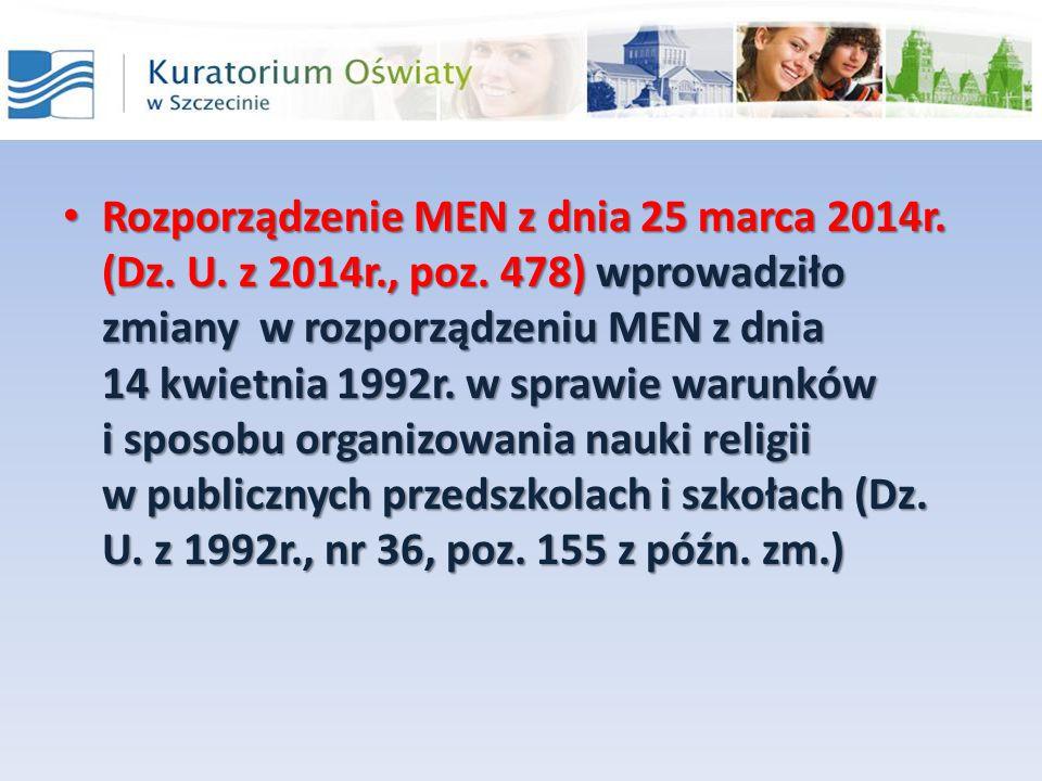 Rozporządzenie MEN z dnia 25 marca 2014r. (Dz. U. z 2014r. , poz
