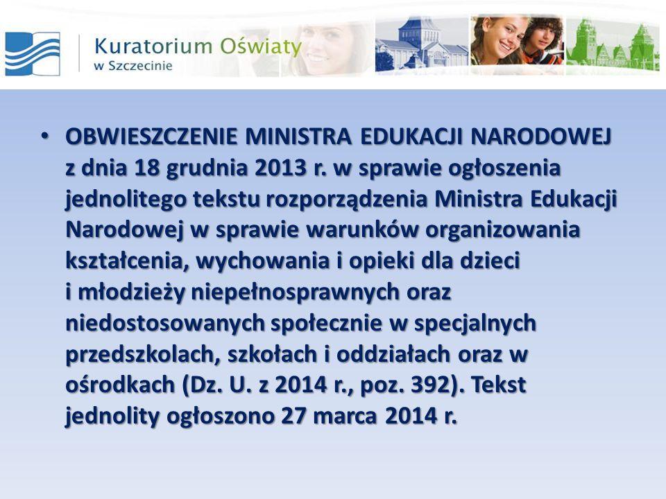 OBWIESZCZENIE MINISTRA EDUKACJI NARODOWEJ z dnia 18 grudnia 2013 r