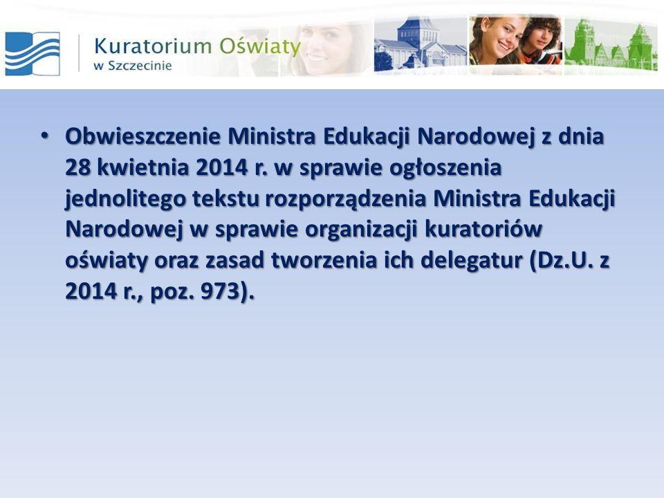 Obwieszczenie Ministra Edukacji Narodowej z dnia 28 kwietnia 2014 r