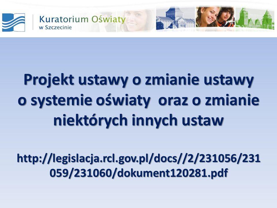 Projekt ustawy o zmianie ustawy o systemie oświaty oraz o zmianie niektórych innych ustaw
