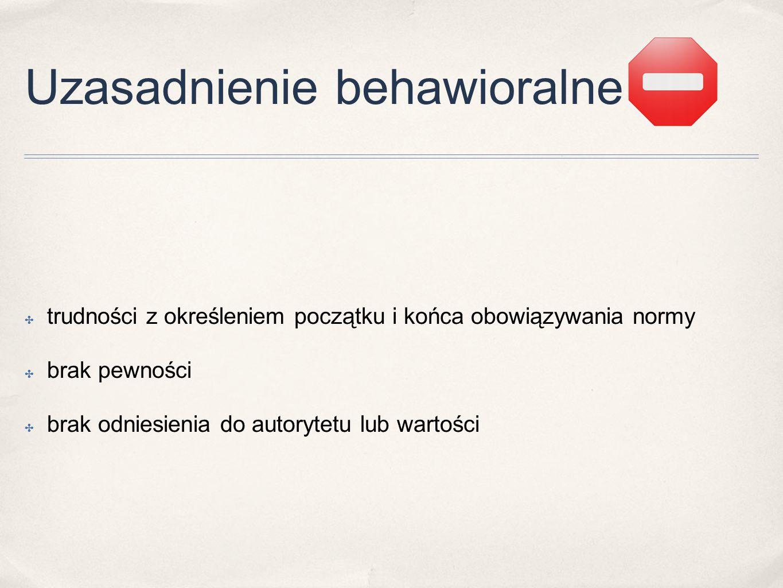 Uzasadnienie behawioralne