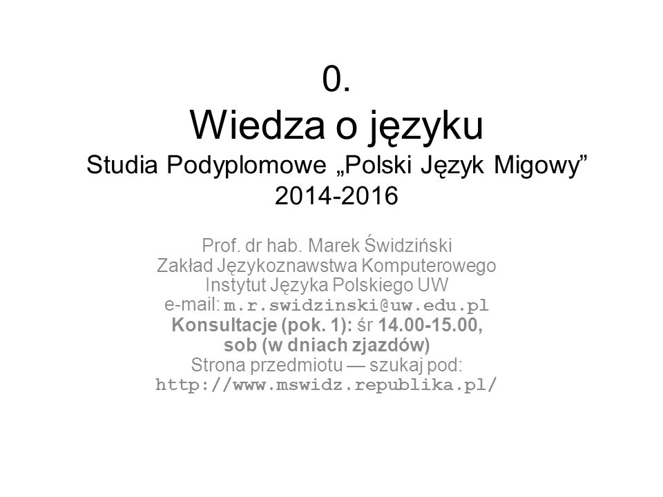 """0. Wiedza o języku Studia Podyplomowe """"Polski Język Migowy 2014-2016"""
