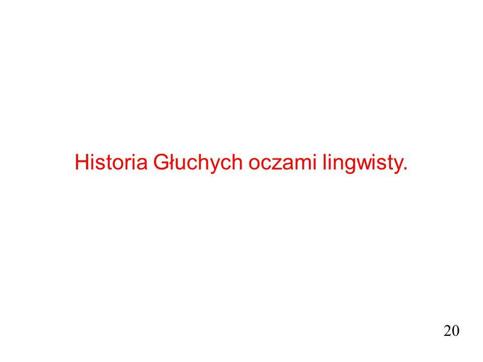 Historia Głuchych oczami lingwisty.