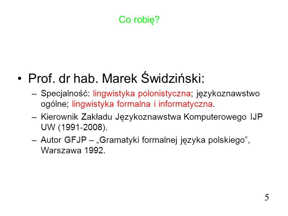 Prof. dr hab. Marek Świdziński: