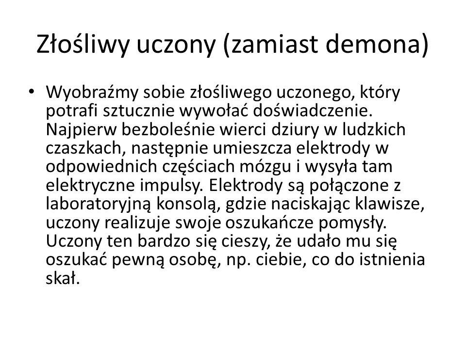 Złośliwy uczony (zamiast demona)