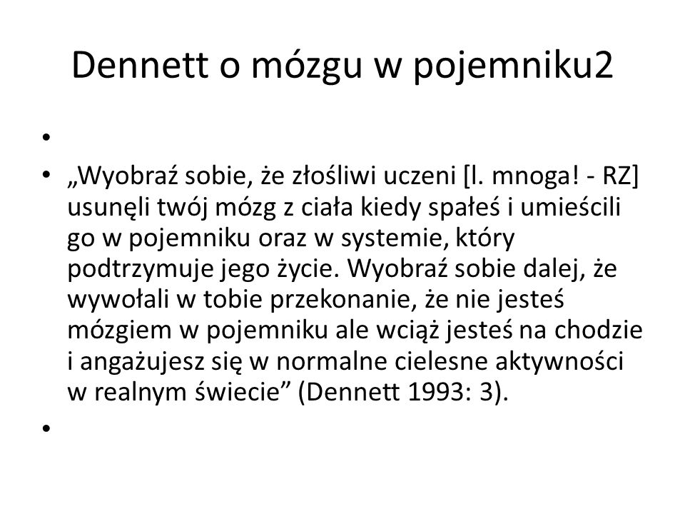 Dennett o mózgu w pojemniku2