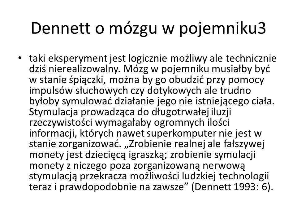 Dennett o mózgu w pojemniku3