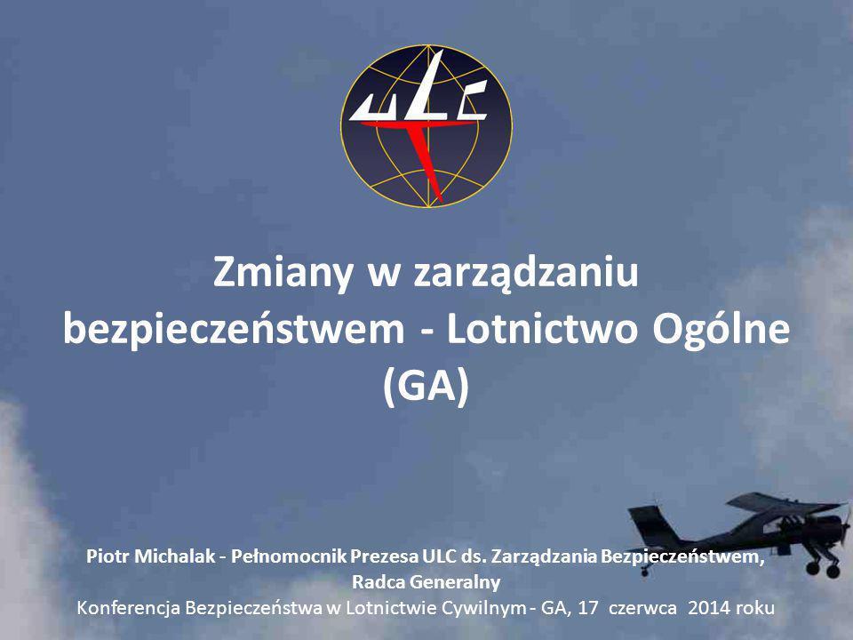 Zmiany w zarządzaniu bezpieczeństwem - Lotnictwo Ogólne (GA)