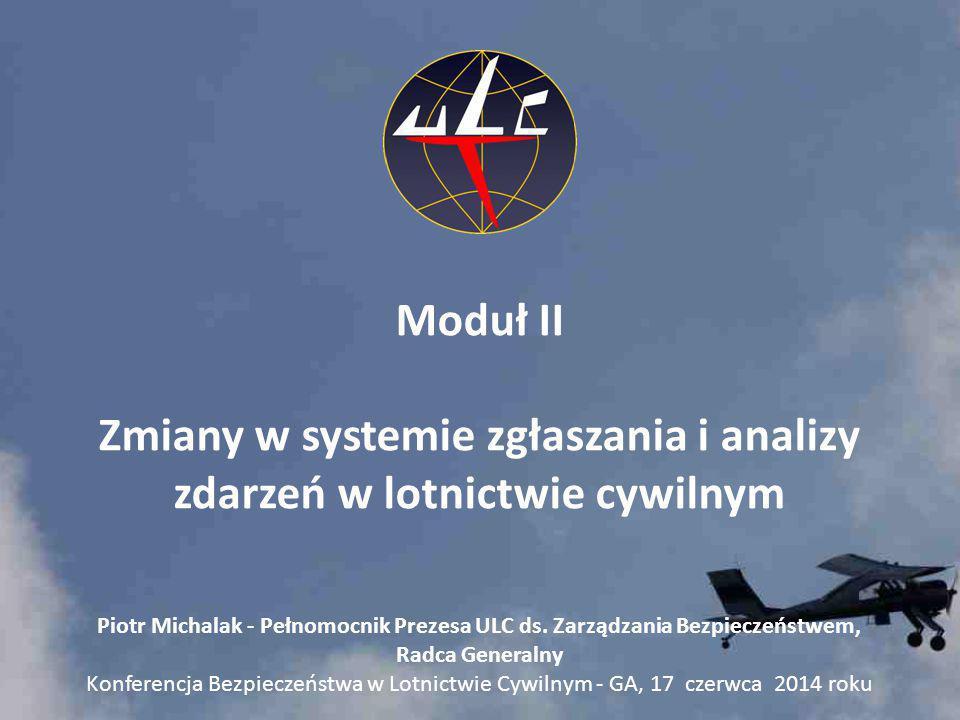 Moduł II Zmiany w systemie zgłaszania i analizy zdarzeń w lotnictwie cywilnym