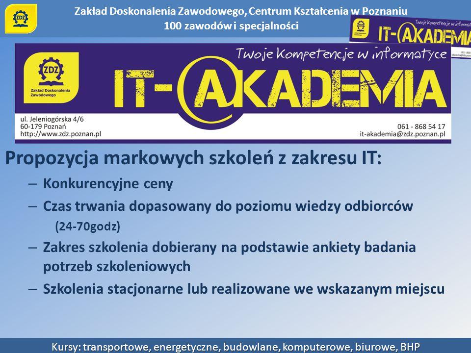 IT Akademia Propozycja markowych szkoleń z zakresu IT: