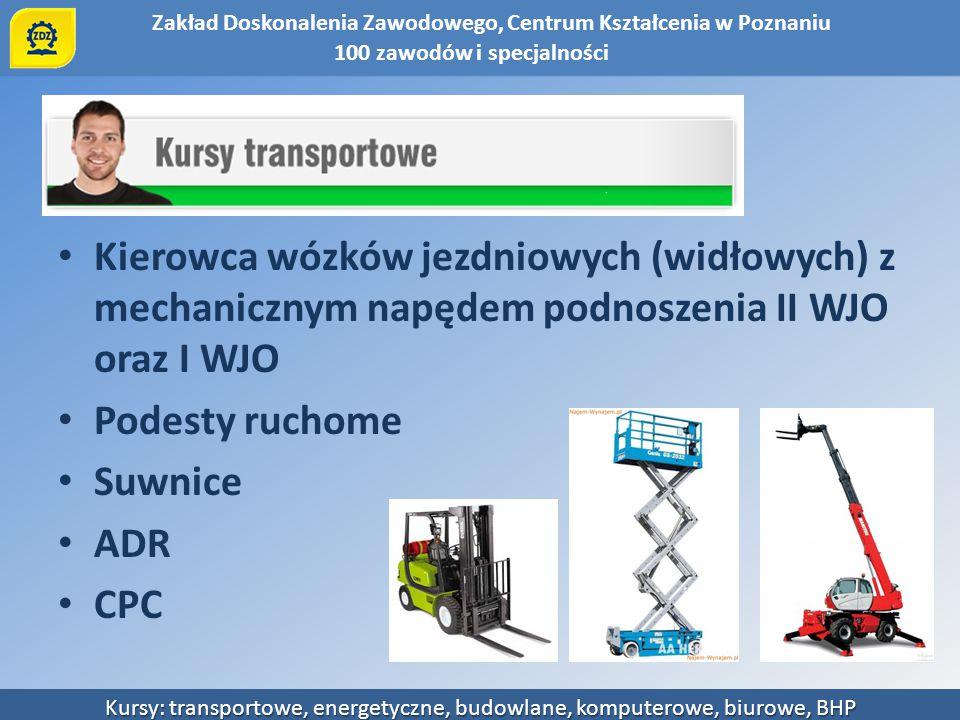 Kierowca wózków jezdniowych (widłowych) z mechanicznym napędem podnoszenia II WJO oraz I WJO