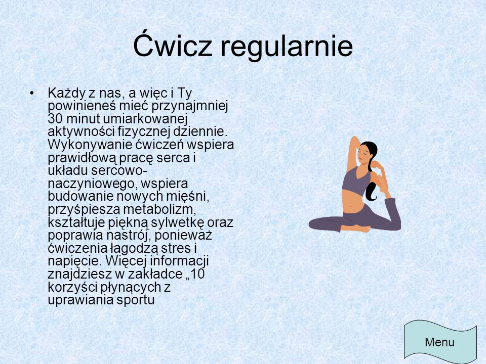 Ćwicz regularnie