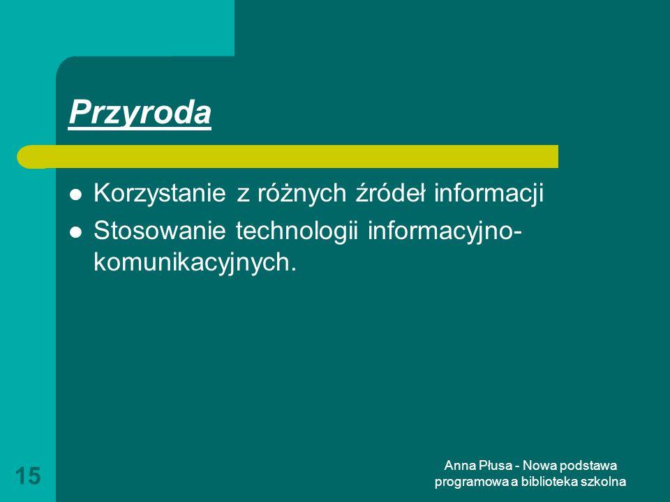 Anna Płusa - Nowa podstawa programowa a biblioteka szkolna