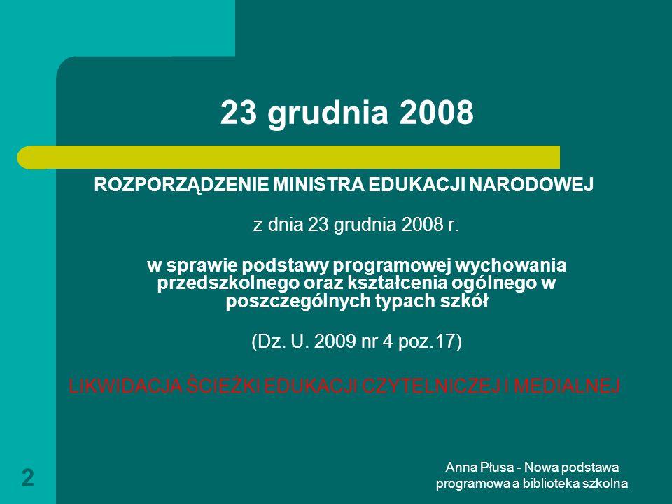 23 grudnia 2008 ROZPORZĄDZENIE MINISTRA EDUKACJI NARODOWEJ