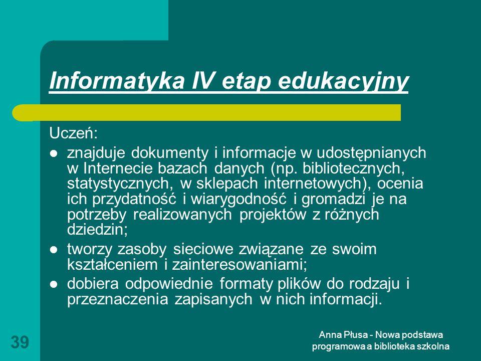 Informatyka IV etap edukacyjny