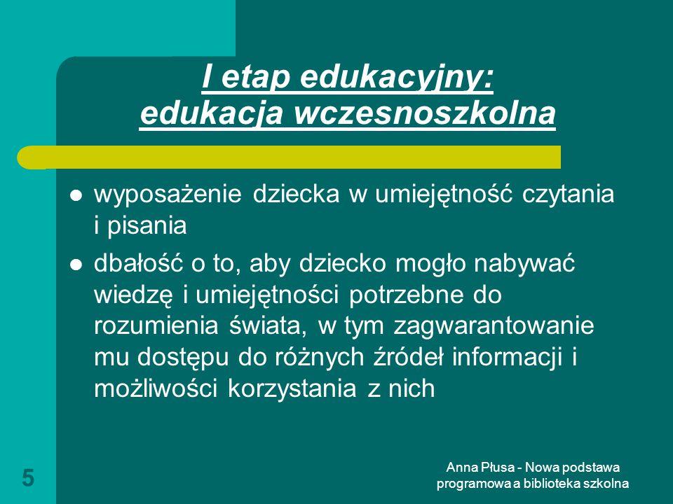 I etap edukacyjny: edukacja wczesnoszkolna