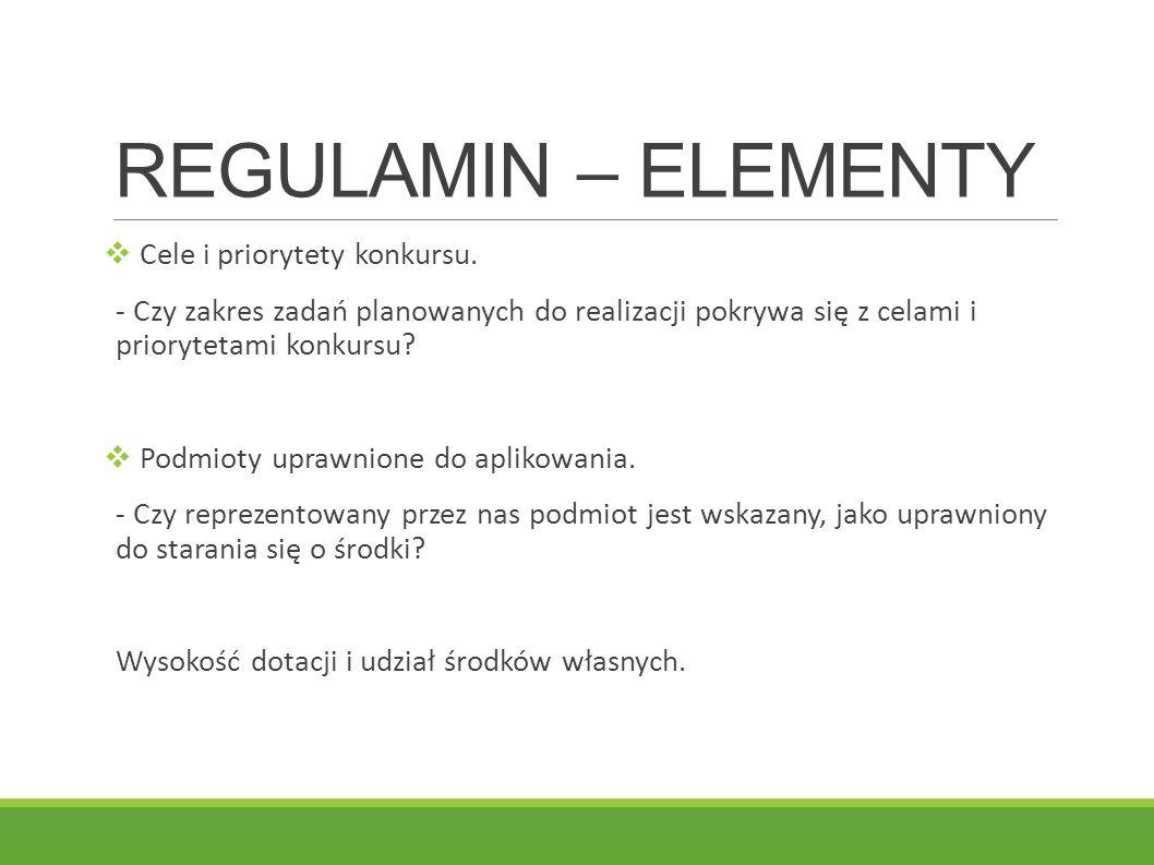 REGULAMIN – ELEMENTY Cele i priorytety konkursu.
