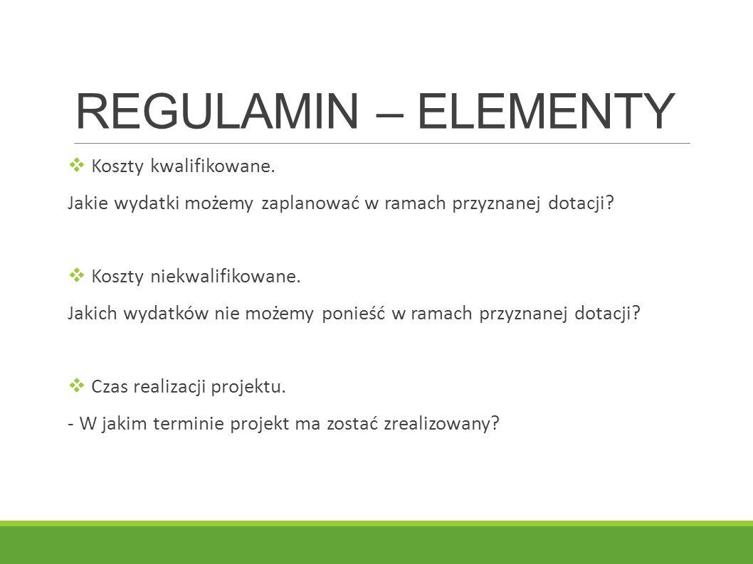 REGULAMIN – ELEMENTY Koszty kwalifikowane.