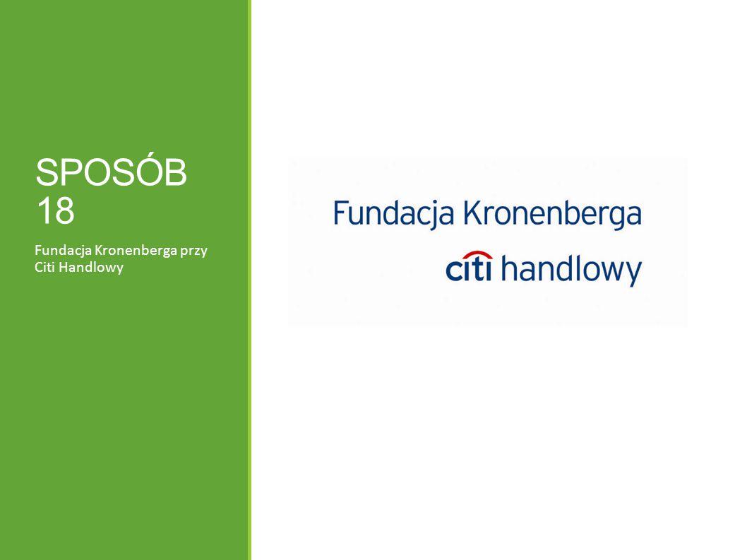 SPOSÓB 18 Fundacja Kronenberga przy Citi Handlowy