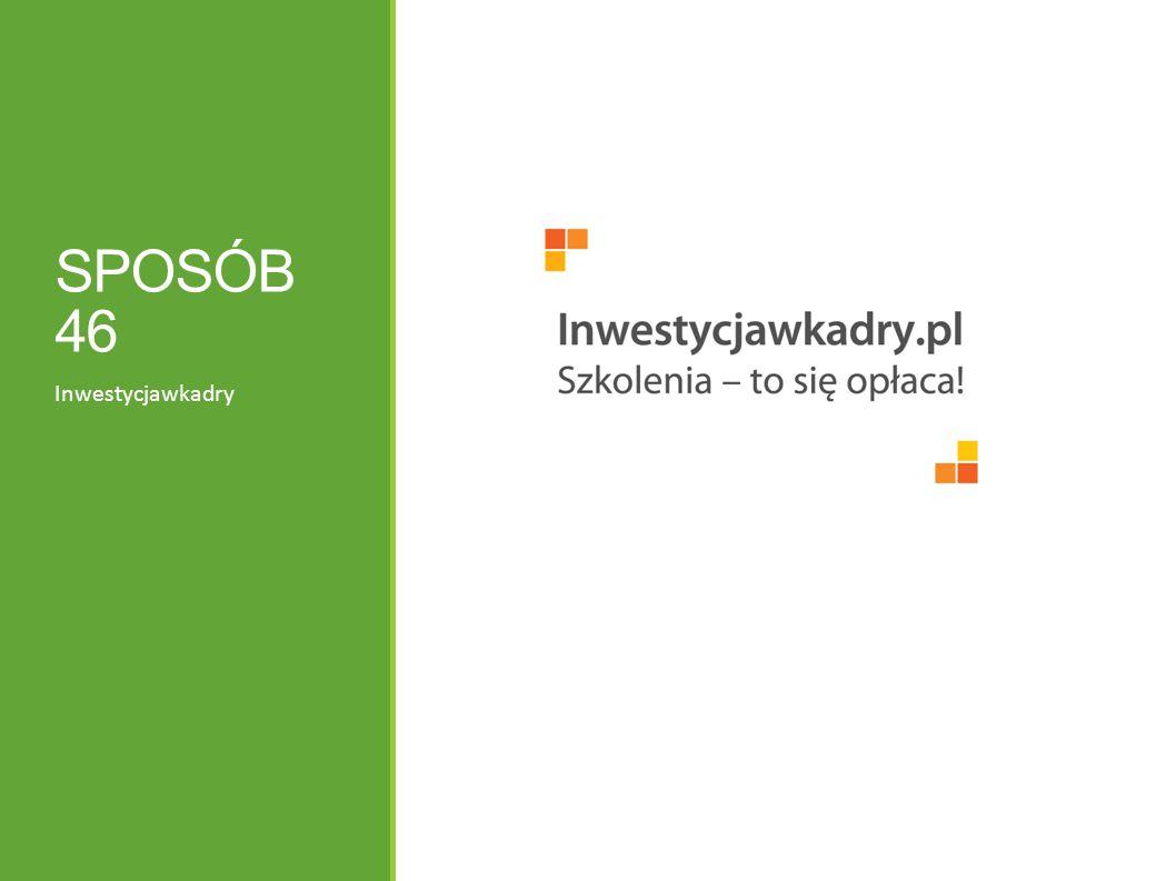 SPOSÓB 46 Inwestycjawkadry