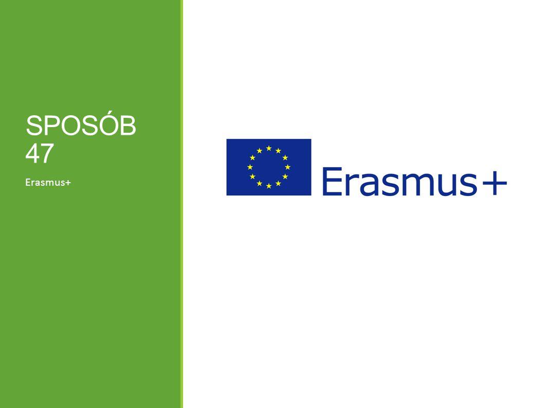 SPOSÓB 47 Erasmus+