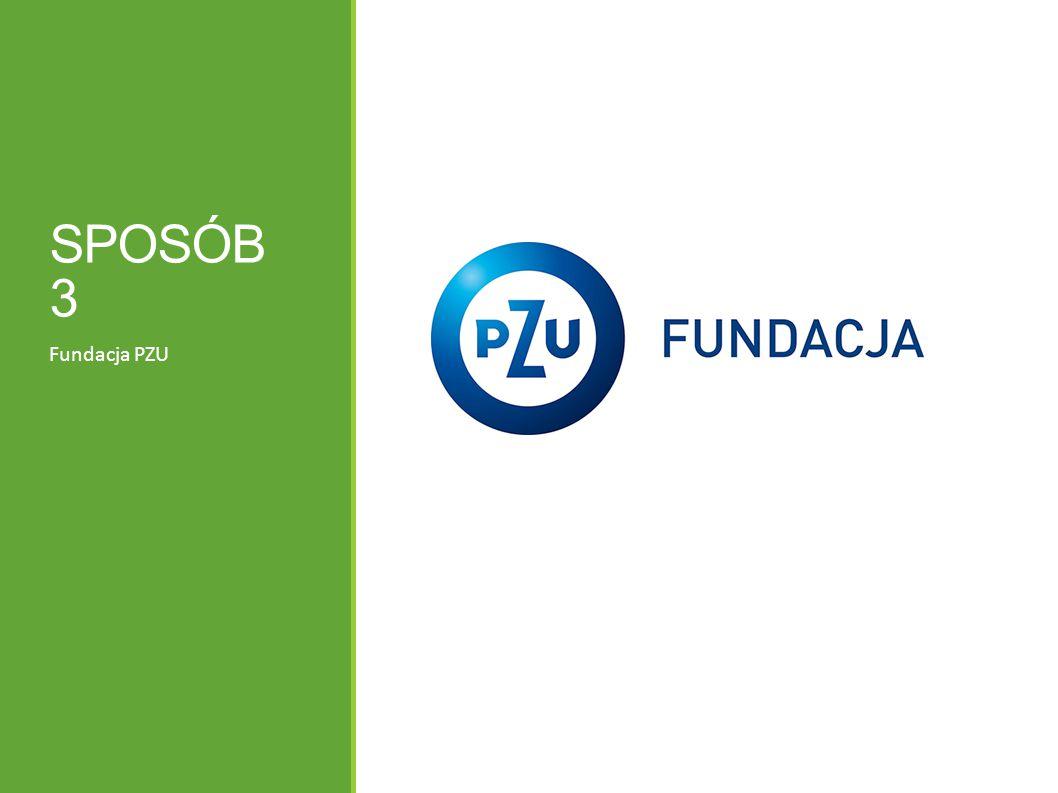 SPOSÓB 3 Fundacja PZU