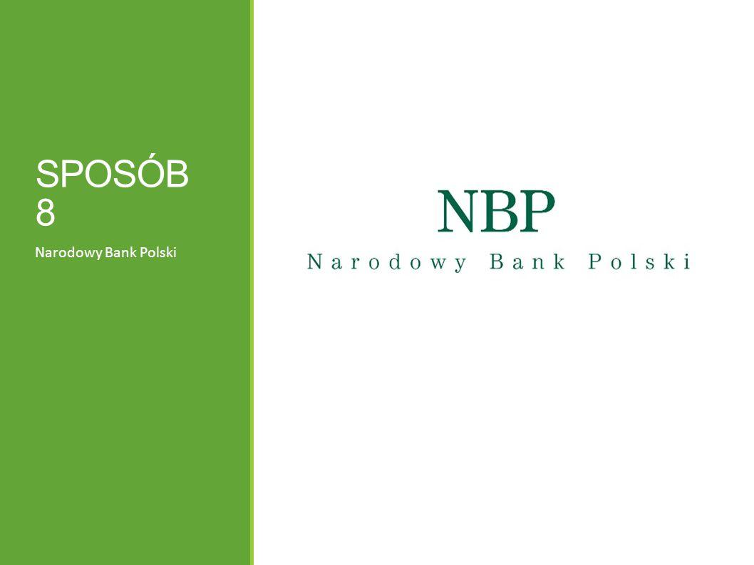 SPOSÓB 8 Narodowy Bank Polski