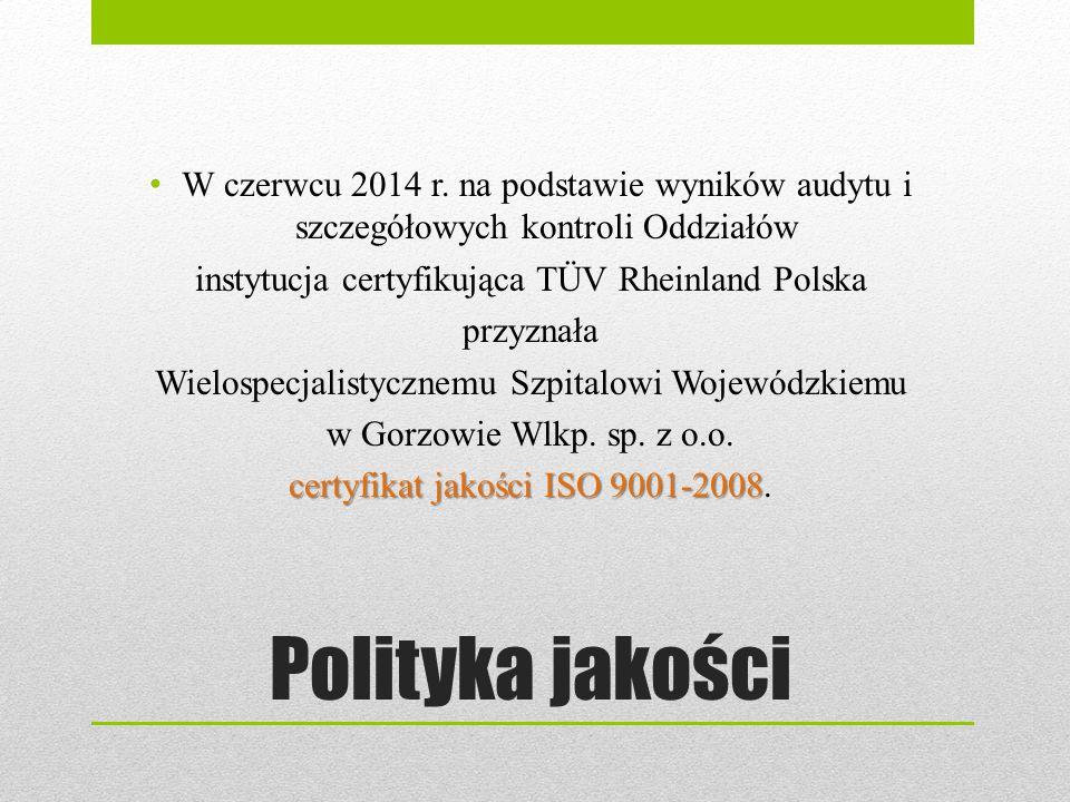 W czerwcu 2014 r. na podstawie wyników audytu i szczegółowych kontroli Oddziałów