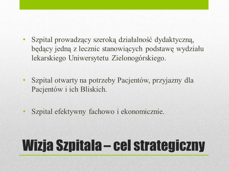 Wizja Szpitala – cel strategiczny