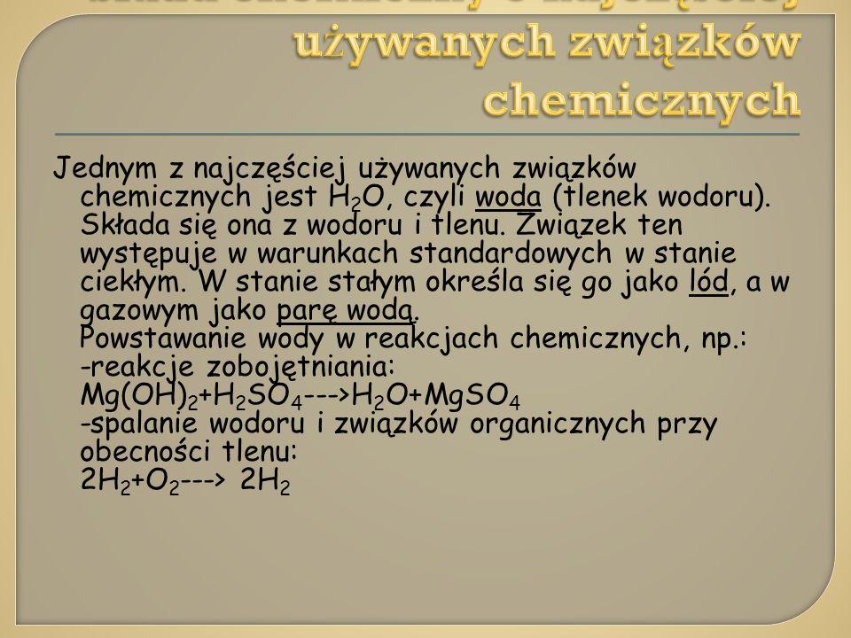 Skład chemiczny 3 najczęściej używanych związków chemicznych