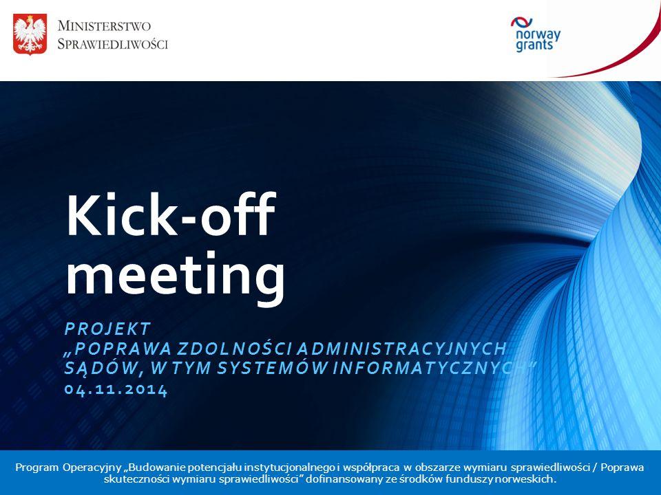 """Kick-off meeting PROJEKT """"Poprawa zdolności administracyjnych"""
